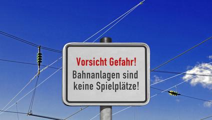 """Schild Bahnanlage """"Vorsicht Gefahr!"""""""