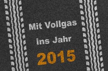 Mit Vollgas ins Jahr 2015