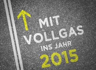 Mit Vollgas ins Jahr 2015!