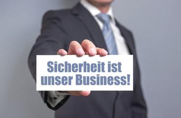 Sicherheit ist unser Business!