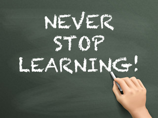 never stop learning written by hand