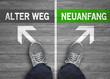 Neuanfang / Alter Weg