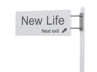 3D Illustration. Highway Sign, the next exit new life. Isolated