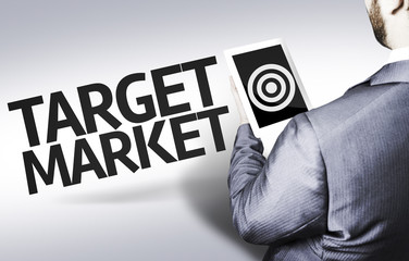 Business man with the text Target Market