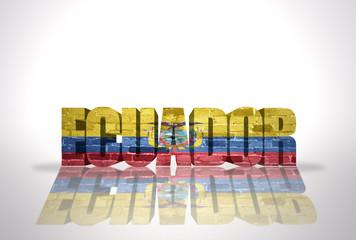 Word Ecuador on the white background