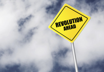 Revolution ahead sign