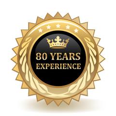 Eighty Years Experience Badge