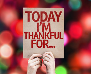 Today I'm Thankful For... written on colorful background
