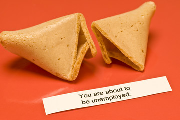 Unemployed Fortune Cookie