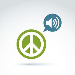 Peace propaganda icon with loudspeaker, vector conceptual unusua