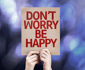 Don't Worry Be Happy written on colorful background