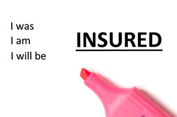 Insurance concept with marker