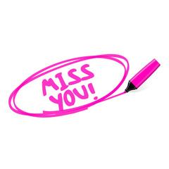 textmarker miss you I