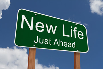 New Life Just Ahead Sign