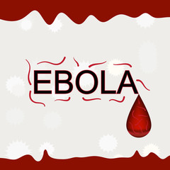 Ebola word with virus and blood background vector illustration