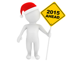 3d person with 2015 Ahead traffic sign