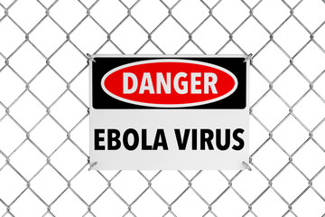 Ebola Virus Sign with Wired Fence
