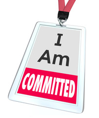 I Am Committed Employee Worker Badge Name Tag Dedication