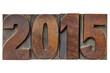 Zdjęcia na płótnie, fototapety, obrazy : year 2015 in vintage wood type