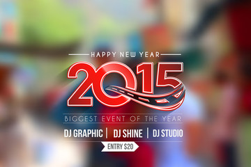New Year 2015 test design with blur background