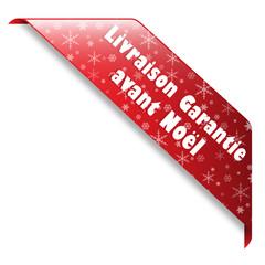 """Ruban """"LIVRAISON GARANTIE AVANT NOEL"""" (idée cadeau)"""