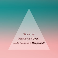 Life motivation quote with pastel background. inspirational life