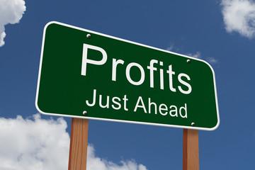 Profits Just Ahead Sign