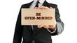 Be open-minded