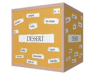 Dessert 3D cube Corkboard Word Concept