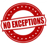 No exceptions poster