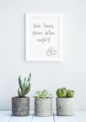 "MOTIVATIONAL POSTER WITH SUCCULENTS  ""DEAR SANTA DEFINE NAUGHTY"""