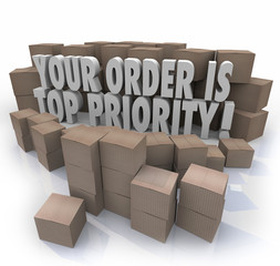 Your Order is Top Priority Packages Boxes Warehouse Important De