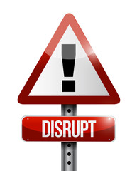 disrupt warning sign illustration design