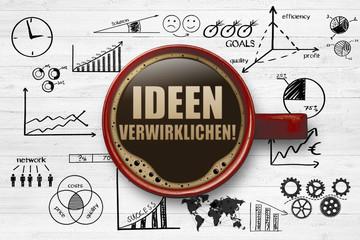 Ideen verwirklichen!