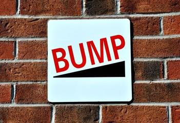 Bump signage