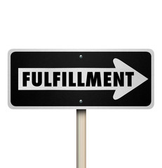 Fulfillment Word One Way Sign Complete Delivery Satisfaction