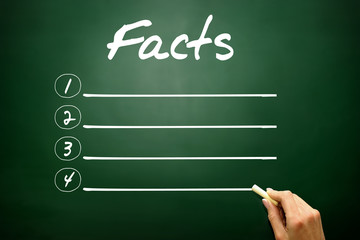 Hand drawn FACTS blank list, business concept on blackboard