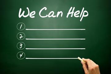 WE CAN HELP blank list, business concept on blackboard