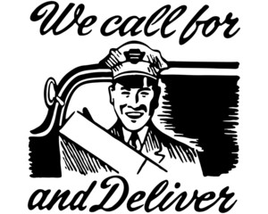 We Call For And Deliver
