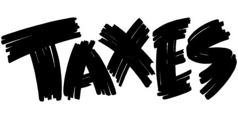 Taxes Sign