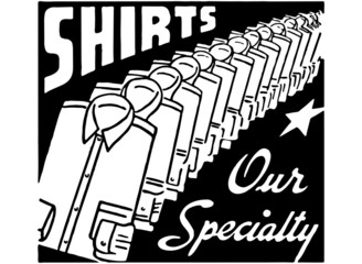 Shirts Our Specialty