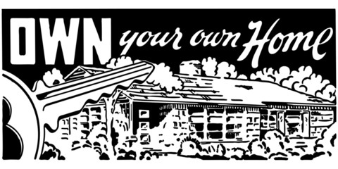 Own Your Own Home 4