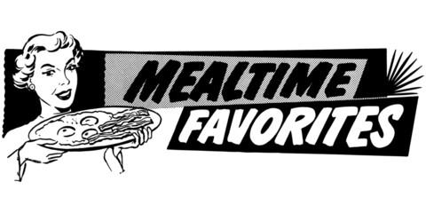 Mealtime Favorites