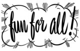 Fun For All Banner - 74239776