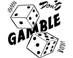 Don't Gamble