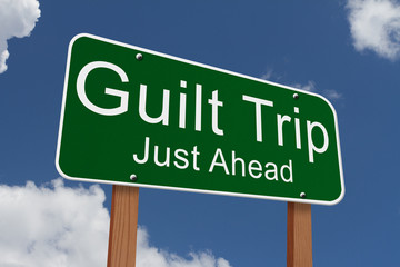 Guilt Trip Just Ahead Sign