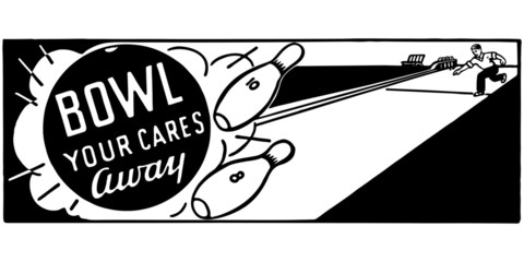 Bowl Your Cares Away