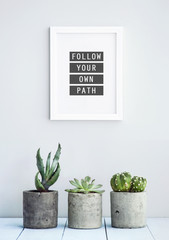 "MOTIVATIONAL POSTER WITH SUCCULENTS  ""FOLLOW YOUR PATH"""