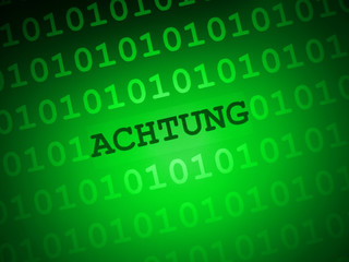Achtung...
