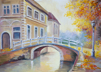 Oil painting on canvas - bridge over the river in the old Europe